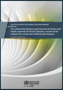 The relationship between psychosocial risk factors and health outcomes of chronic diseases: a review of the evidence for cancer and cardiovascular diseases
