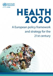 Health2020 - A European policy framework and strategy for the 21st century