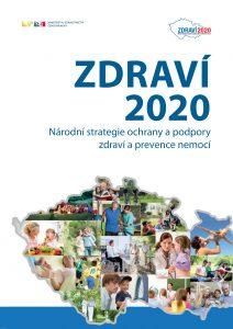 Zdraví 2020 - Národní strategie ochrany a podpory zdraví a prevence nemocí