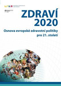 Zdraví 2020 - Osnova evropské zdravotní politiky pro 21. století